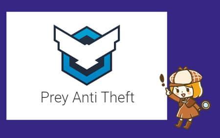 Prey Anti Theft(プレイ・アンチ・セフト)アプリ